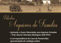 Arquivo Municipal de Ponte de Lima acolhe palestra dedicada a Arquivos de Família