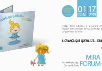 """Livro """"A Criança que queria ser… Criança!"""" é hoje lançado no Mira Forum"""