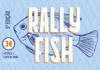 """""""5.º Rally Fish""""- Peregrinação pelos petiscos de Matosinhos termina amanhã (02jun19)"""