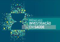 """PRAZO DE CANDIDATURAS À SEGUNDA EDIÇÃO DO """"PRÉMIO MSD"""" DE INVESTIGAÇÃO EM SAÚDE PROLONGA-SE ATÉ 28 DE MAIO"""